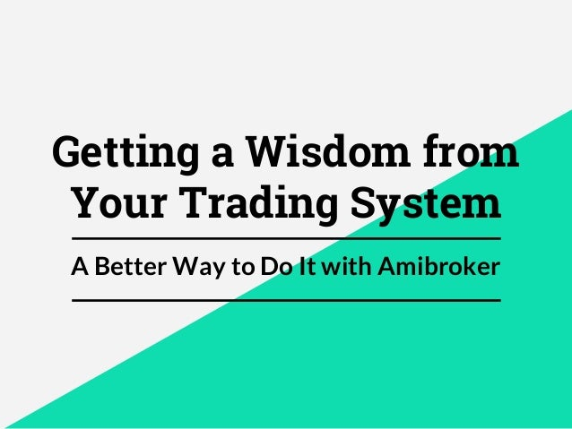 A Guide to Trading System Analysis : แนะนำแนวทางการอ่านผล