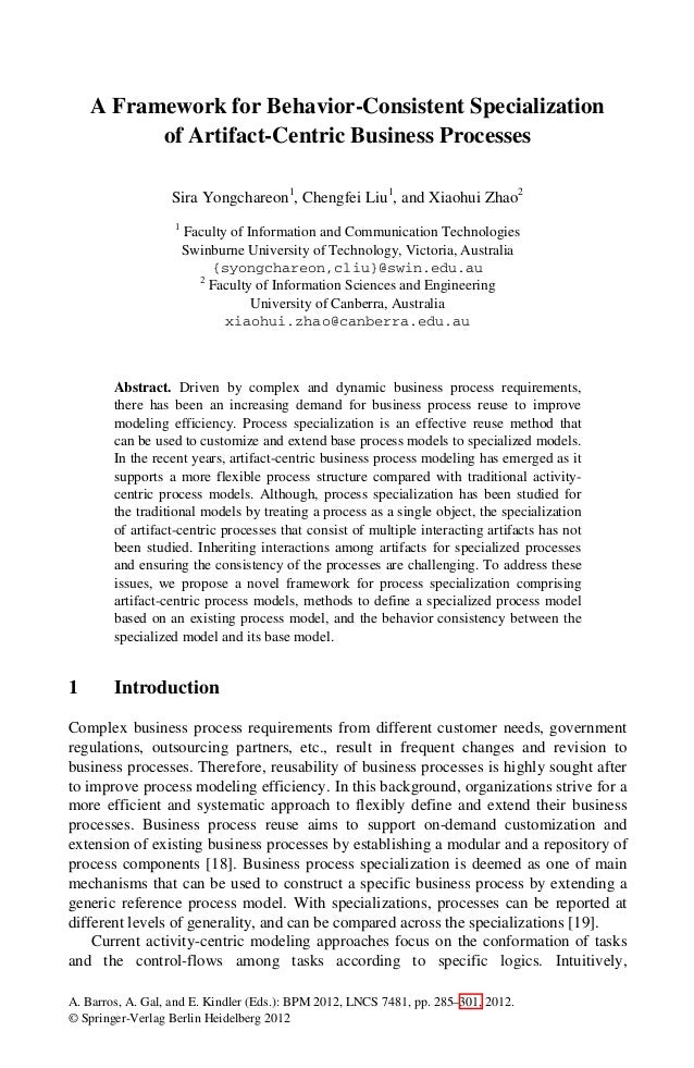 A Framework for Behavior-Consistent Specialization          of Artifact-Centric Business Processes                  Sira Y...