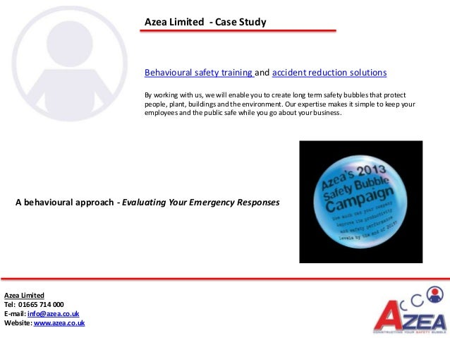 Azea Limited - Case Study                                Behavioural safety training and accident reduction solutions     ...