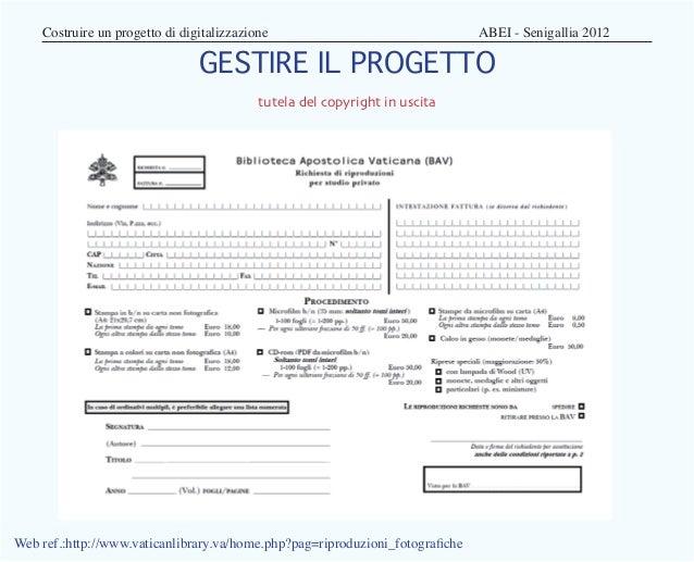 Costruire un progetto di digitalizzazione                             ABEI - Senigallia 2012                         ...
