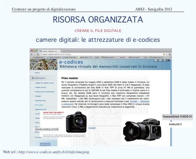 Costruire un progetto di digitalizzazione                    ABEI - Senigallia 2012                               RIS...