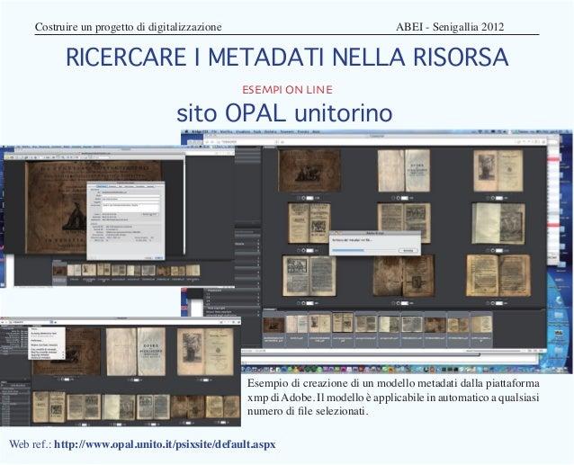 Costruire un progetto di digitalizzazione                               ABEI - Senigallia 2012           RICERCARE I ...
