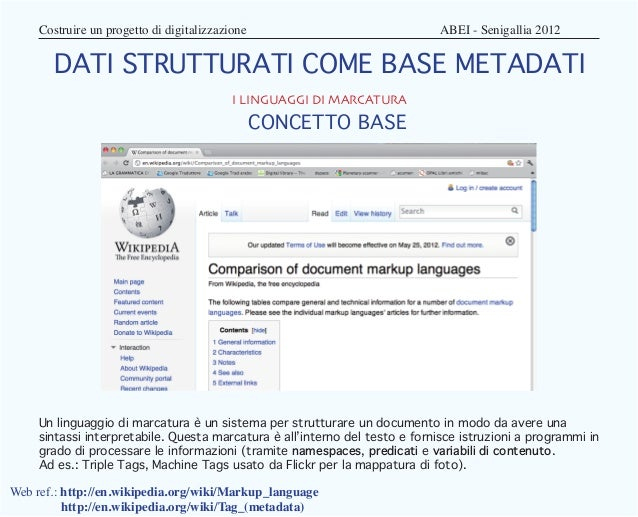 Costruire un progetto di digitalizzazione                          ABEI - Senigallia 2012       DATI STRUTTURATI COME...