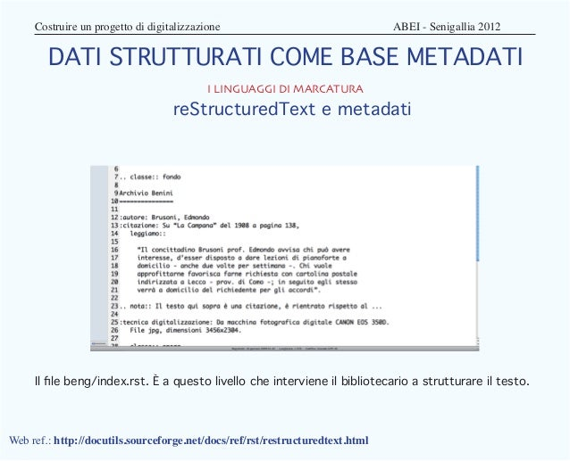 Costruire un progetto di digitalizzazione                            ABEI - Senigallia 2012        DATI STRUTTURATI C...