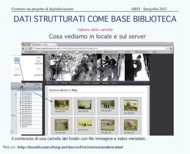 Costruire un progetto di digitalizzazione                            ABEI - Senigallia 2012      DATI STRUTTURATI COM...
