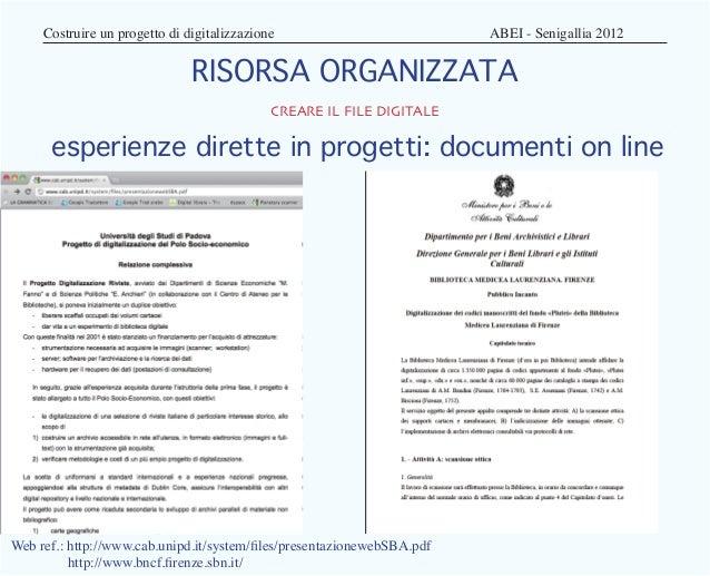 Costruire un progetto di digitalizzazione                      ABEI - Senigallia 2012                              RI...