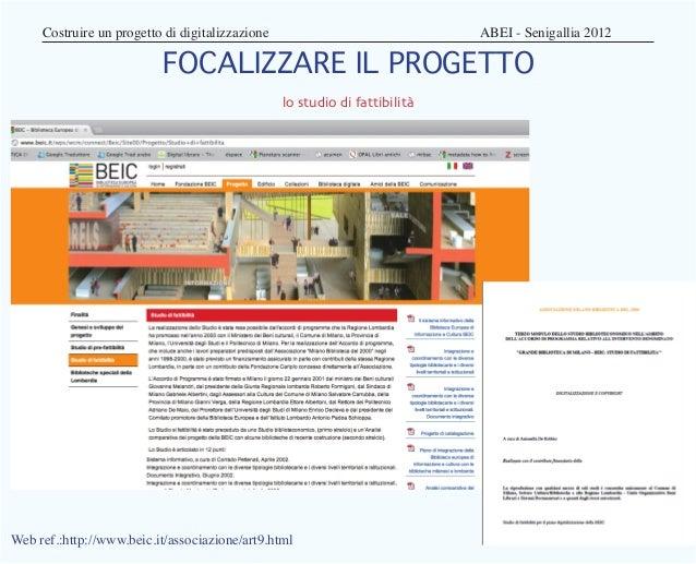 Costruire un progetto di digitalizzazione                        ABEI - Senigallia 2012                          FOCA...