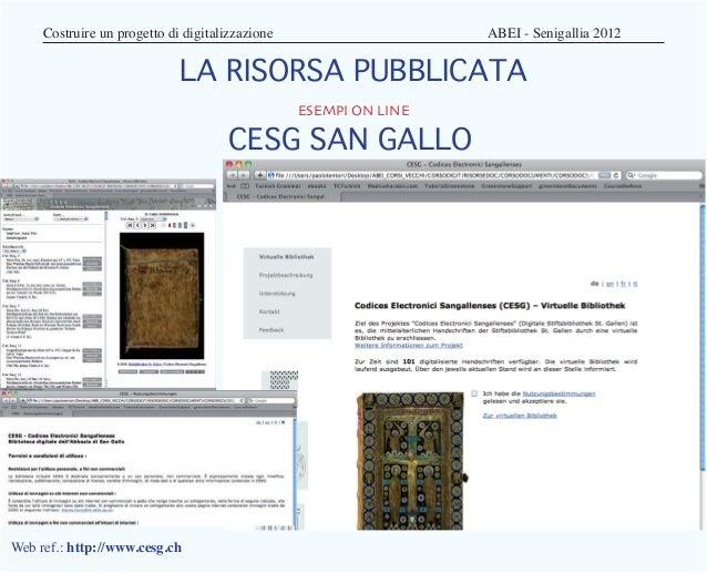 Costruire un progetto di digitalizzazione   ABEI - Senigallia 2012                           LA RISORSA PUBBLICATA   ...