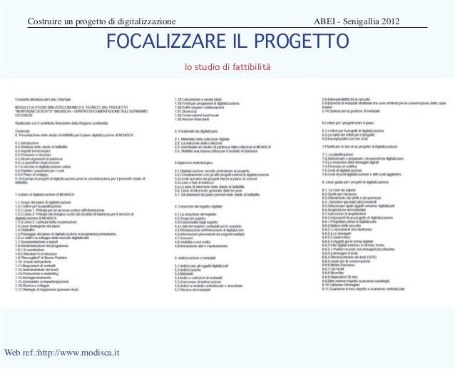 Costruire un progetto di digitalizzazione         ABEI - Senigallia 2012                          FOCALIZZARE IL PROG...