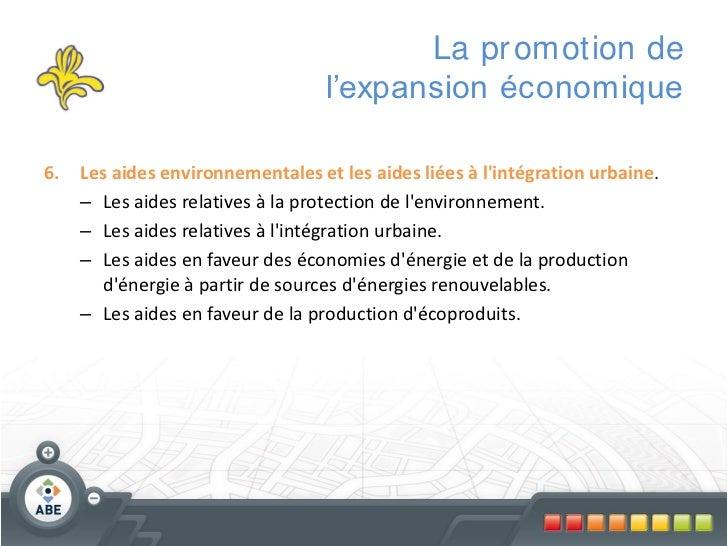 La pr omotion de                                   l'expansion économique6.   Les aides environnementales et les aides lié...