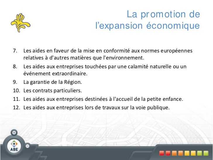 La pr omotion de                                 l'expansion économique7.  Les aides en faveur de la mise en conformité au...
