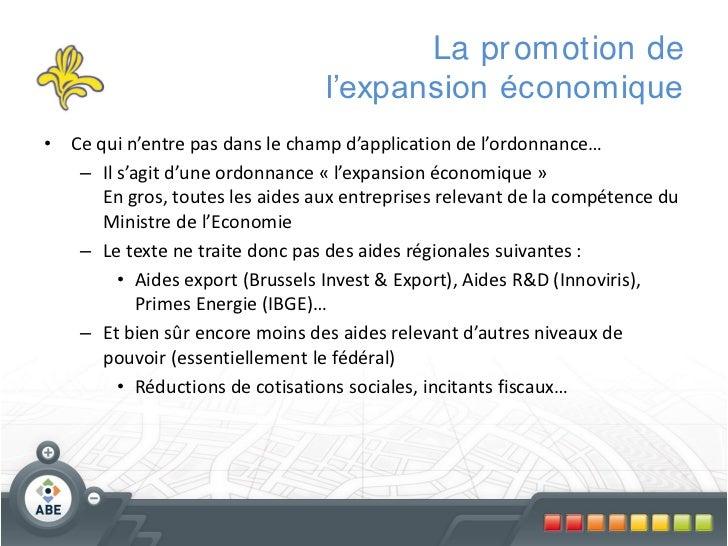 La pr omotion de                                 l'expansion économique• Ce qui n'entre pas dans le champ d'application de...