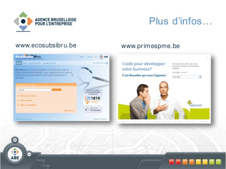 Plus d'infos…www.ecosubsibr u.be   www.pr imespme.be