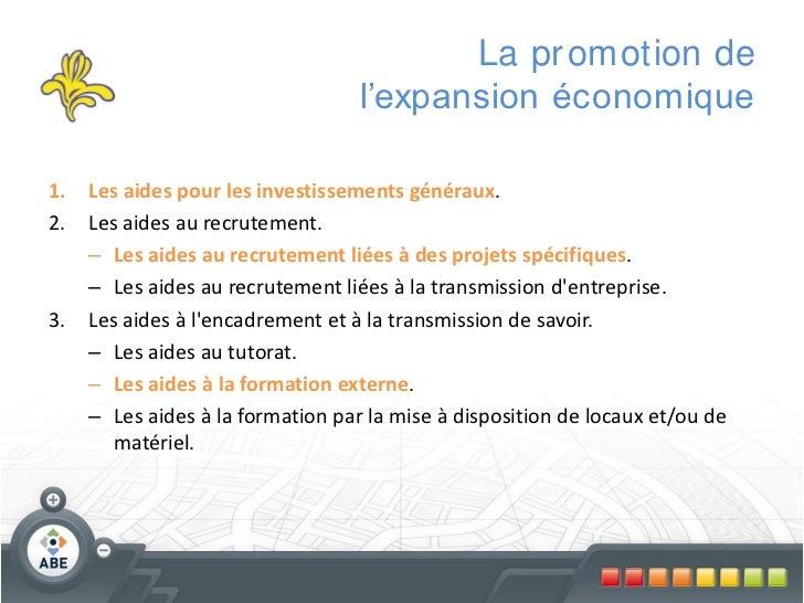 La pr omotion de                                   l'expansion économique1.   Les aides pour les investissements généraux....