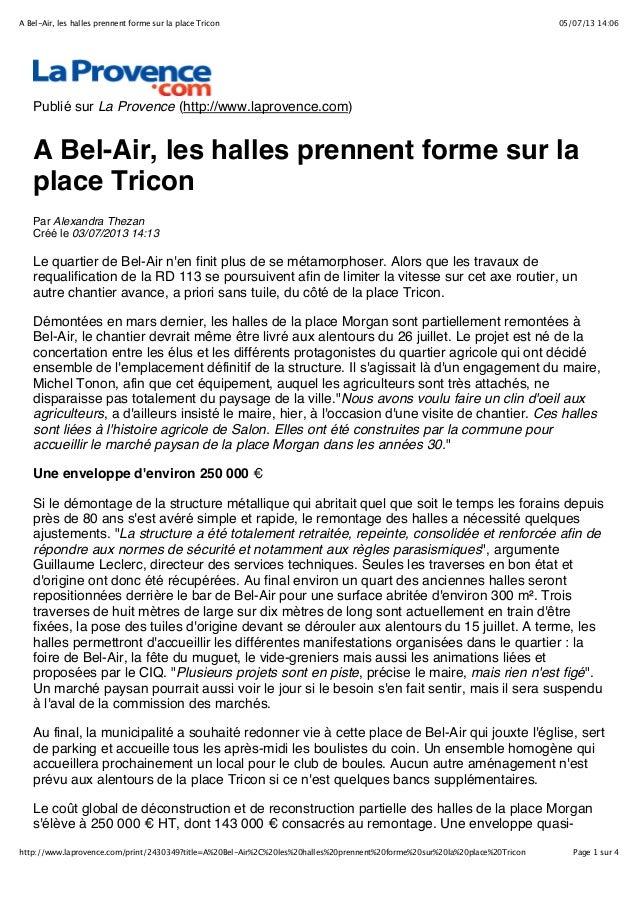 05/07/13 14:06A Bel-Air, les halles prennent forme sur la place Tricon Page 1 sur 4http://www.laprovence.com/print/2430349...