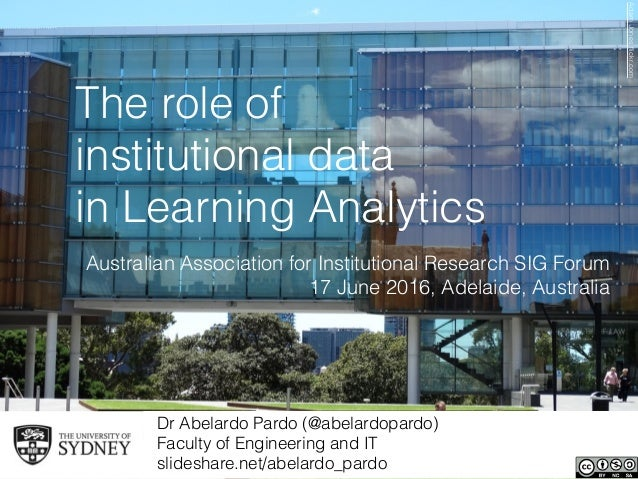 The role of institutional data in Learning Analytics Dr Abelardo Pardo (@abelardopardo)