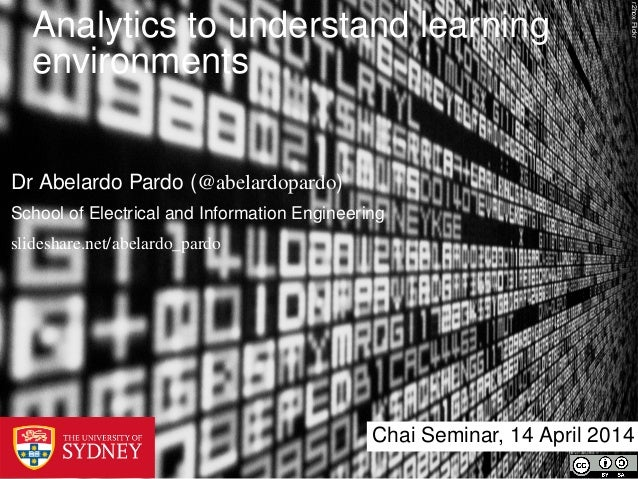 r2hoxFlickr Analytics to understand learning environments Chai Seminar, 14 April 2014 Dr Abelardo Pardo (@abelardopardo) S...