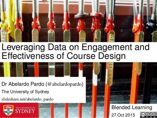 JessKKent1Flickr Leveraging Data on Engagement and Effectiveness of Course Design Blended Learning 27 Oct 2015 Dr Abelardo...