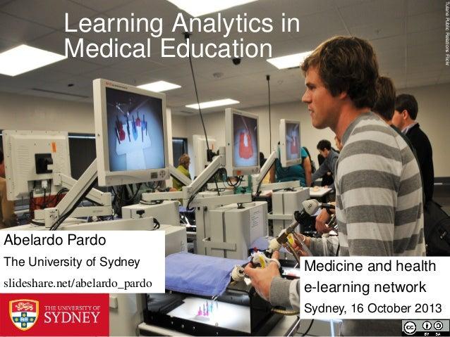 Tulane Public Relations Flickr  Learning Analytics in Medical Education  Abelardo Pardo The University of Sydney slideshar...