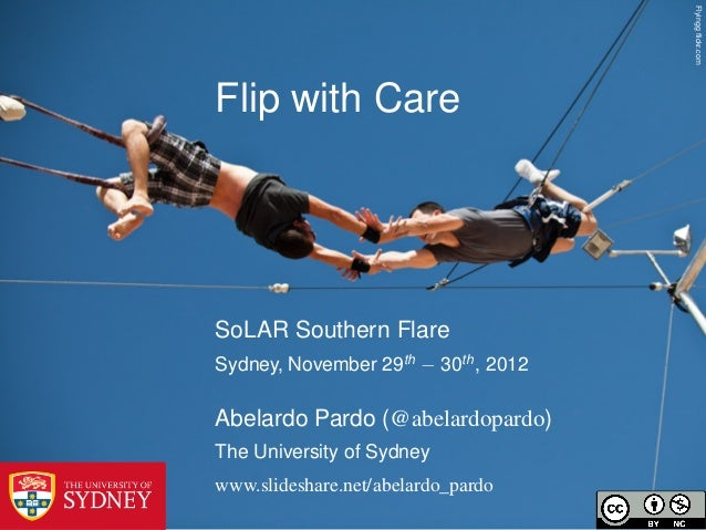 Flyingg flickr.comFlip with CareSoLAR Southern FlareSydney, November 29th − 30th , 2012Abelardo Pardo (@abelardopardo)The U...