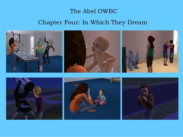 The Abel OWBC Chapter Four: In Which They Dream