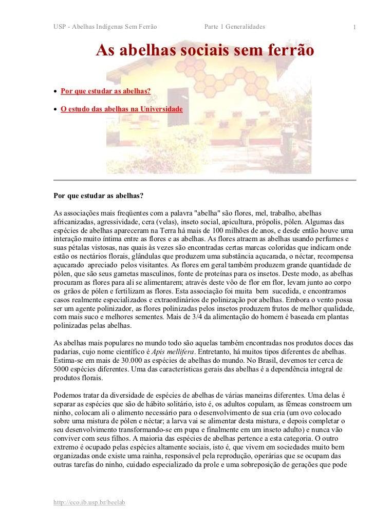 USP - Abelhas Indígenas Sem Ferrão                Parte 1 Generalidades                               1               As a...