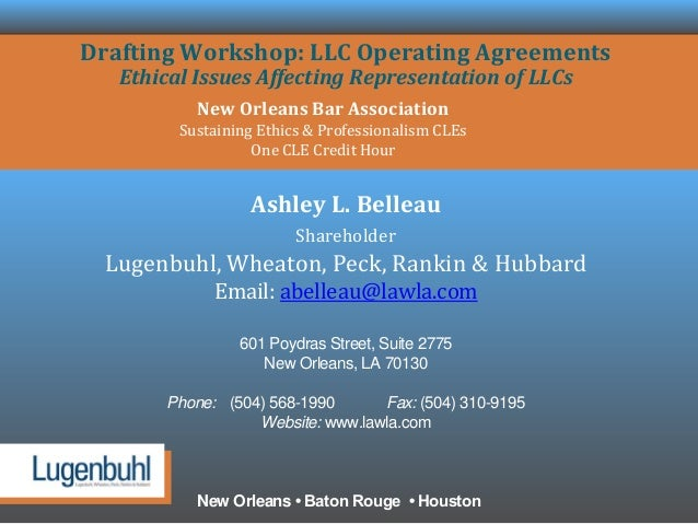 DRAFTING WORKSHOP LLC OPERATING AGREEMENTS Ethical Issues Affecting - Louisiana llc operating agreement