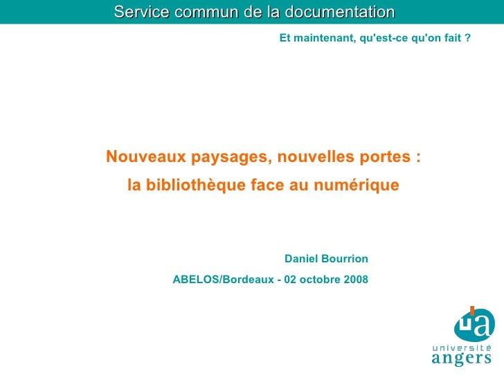 Service commun de la documentation                         Et maintenant, qu'est-ce qu'on fait ?     Nouveaux paysages, no...