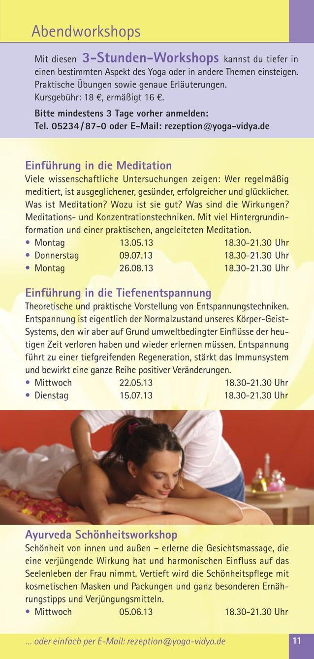 … oder einfach per E-Mail: rezeption@yoga-vidya.de 11Einführung in die MeditationViele wissenschaftliche Untersuchungen ze...