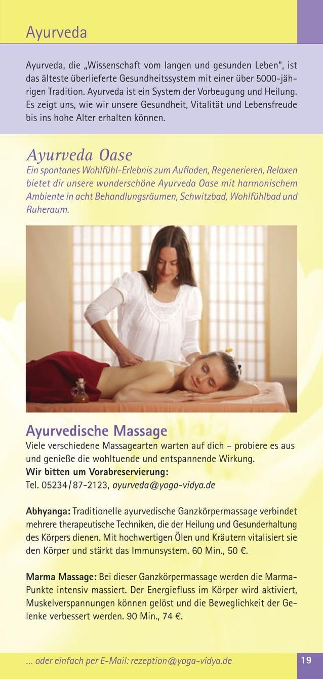 Ayurvedische MassageViele verschiedene Massagearten warten auf dich – probiere es ausund genieße die wohltuende und entspa...
