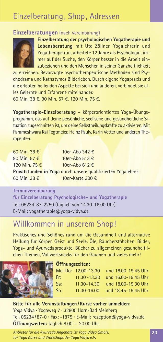Einzelberatungen (nach Vereinbarung)Einzelberatung der psychologischen Yogatherapie undLebensberatung mit Ute Zöllner, Yog...