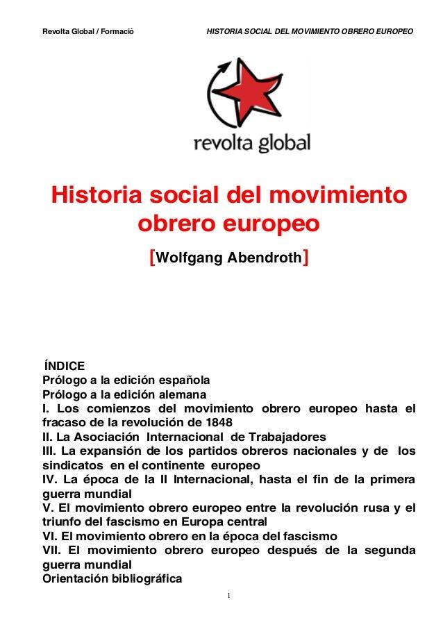 Revolta Global / Formació HISTORIA SOCIAL DEL MOVIMIENTO OBRERO EUROPEO Historia social del movimiento obrero europeo [Wol...