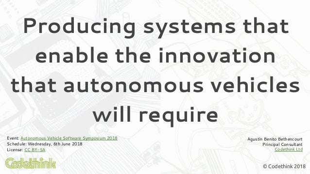 Producing Systems That Enable The Innovation That Autonomous Vehicles Will Require. Slide 2