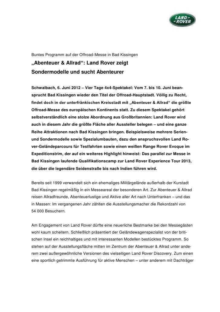 """Buntes Programm auf der Offroad-Messe in Bad Kissingen""""Abenteuer & Allrad"""": Land Rover zeigtSondermodelle und sucht Abente..."""