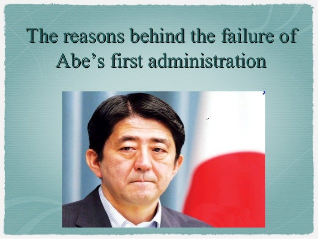 The reasons behind the failure of   Abe's first administration