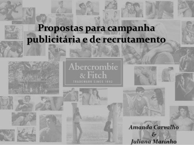 Propostas para campanhapublicitária e de recrutamento