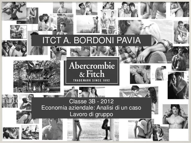 Classe 3B - 2012 Economia aziendale: Analisi di un caso Lavoro di gruppo ITCT A. BORDONI PAVIA