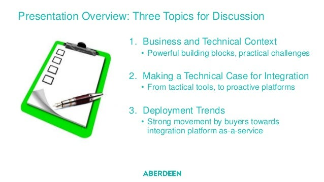 Presentation Overview: Three Topics for Discussion 1. Business and Technical Context • Powerful building blocks, practical...