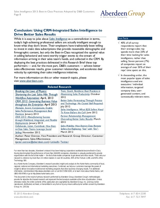 Sales Intelligence 2013: Best-in-Class Practices Adopted by D&B Customers Page 8 © 2013 Aberdeen Group. Telephone: 617 854...
