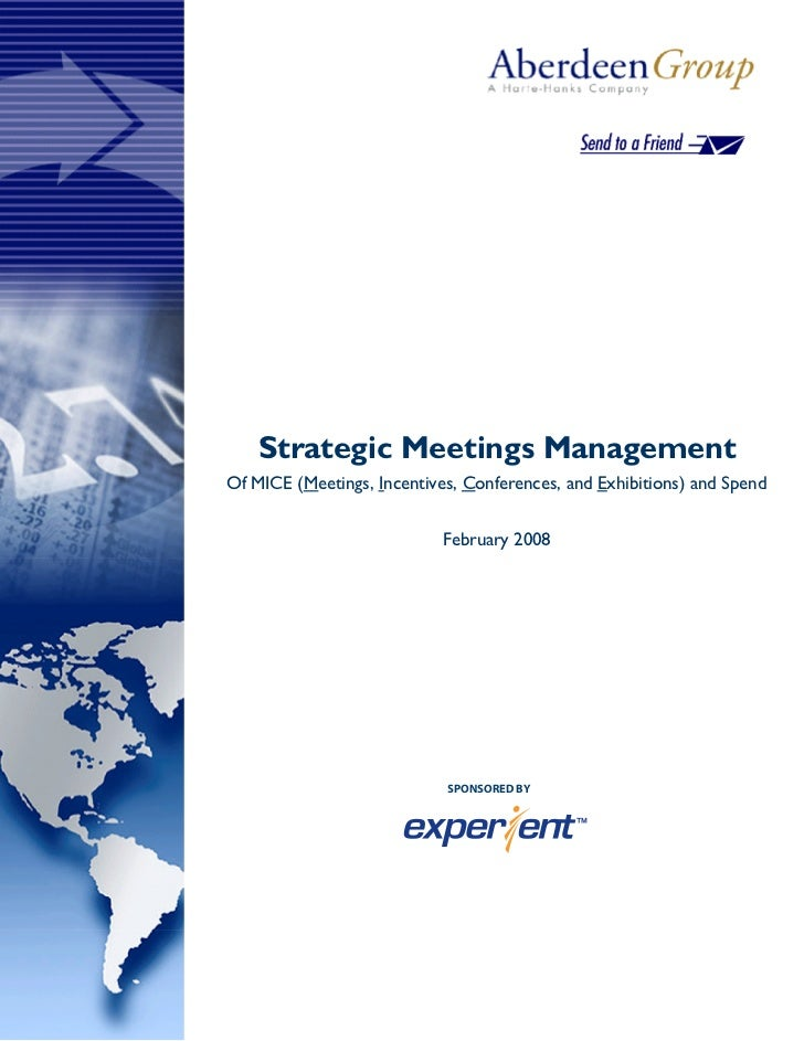 Strategic Meetings Management Of MICE (Meetings, Incentives, Conferences, and Exhibitions) and Spend                      ...