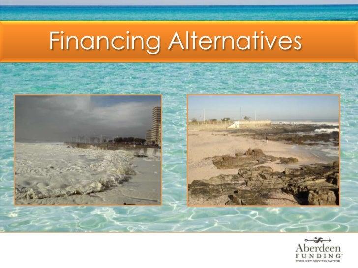 Financing Alternatives<br />
