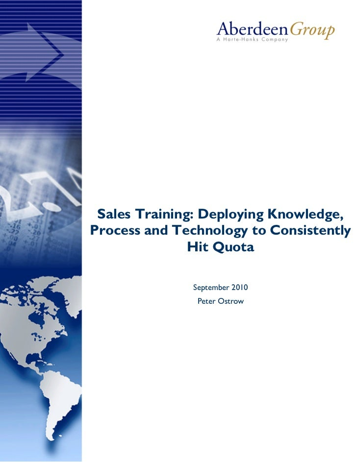 F Sales Training: Deploying Knowledge,Process and Technology to Consistently               Hit Quota               Septemb...