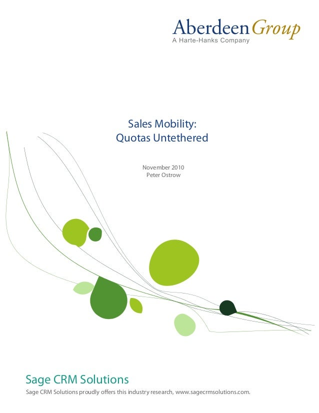Sales Mobility:                                 Quotas Untethered                                           November 2010 ...