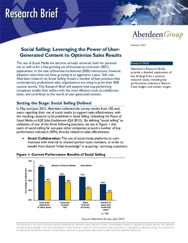 February, 2013   Social Selling: Leveraging the Power of User-   Generated Content to Optimize Sales ResultsThe use of Soc...