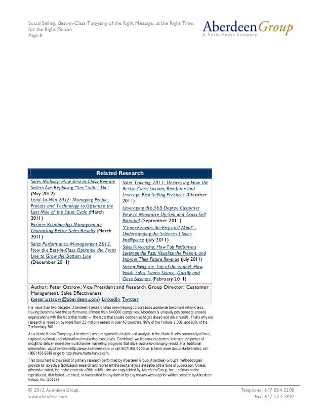 Social Selling: Best-in-Class Targeting of the Right Message, at the Right Time, for the Right Person Page 8 © 2012 Aberde...