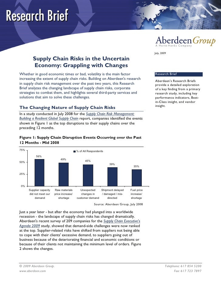 July, 2009           Supply Chain Risks in the Uncertain          Economy: Grappling with Changes Whether in good economic...
