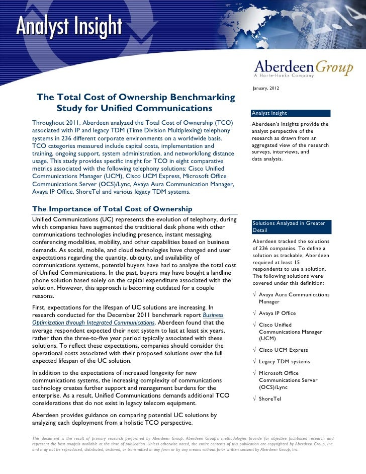 January, 2012  The Total Cost of Ownership Benchmarking      Study for Unified Communications                             ...