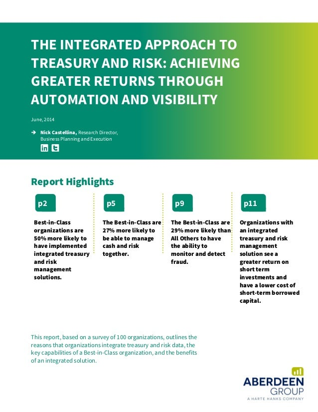 This report, based on a survey of 100 organizations, outlines the reasons that organizations integrate treasury and risk d...