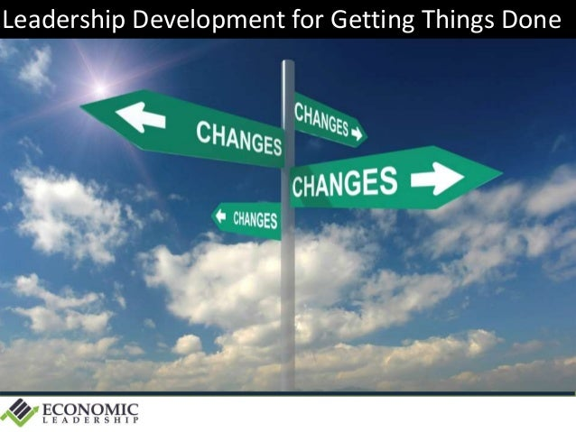 Leadership Development for Getting Things Done