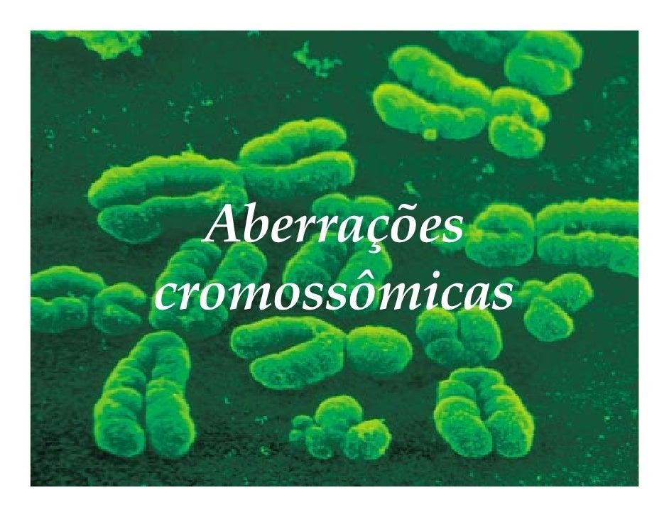 Aberraçõescromossômicas